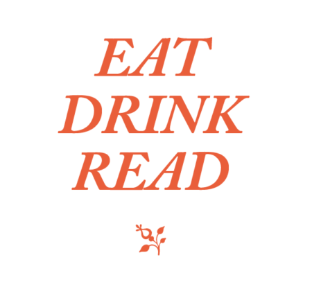 Eat, Drink, Read