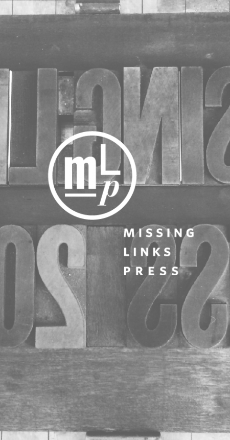Missing Links Press