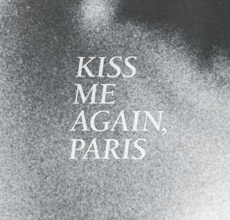 Kiss Me Again, Paris